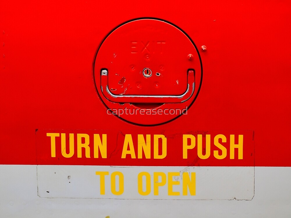 Turn and Push to Open by captureasecond