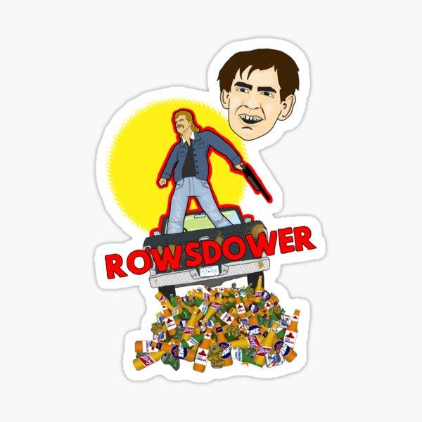 Rowsdower (Variant feat. Troy McGreggor) Sticker
