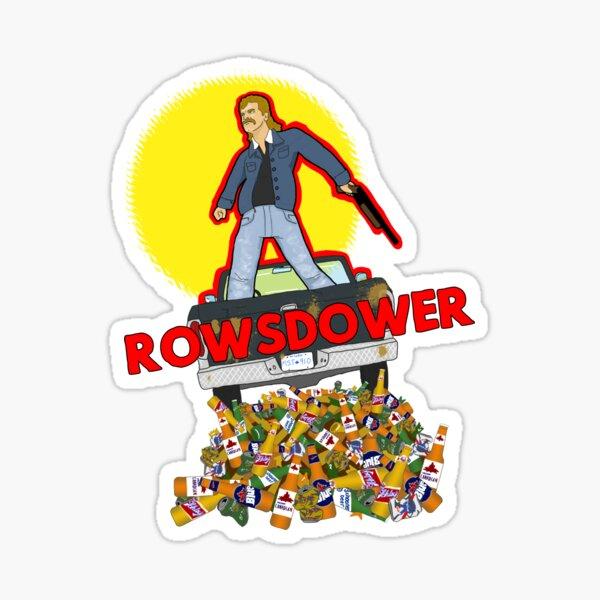 Rowsdower Sticker