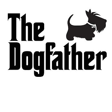 The Dogfather Copyright © BonniePortraits on Redbubble.com by BonniePortraits