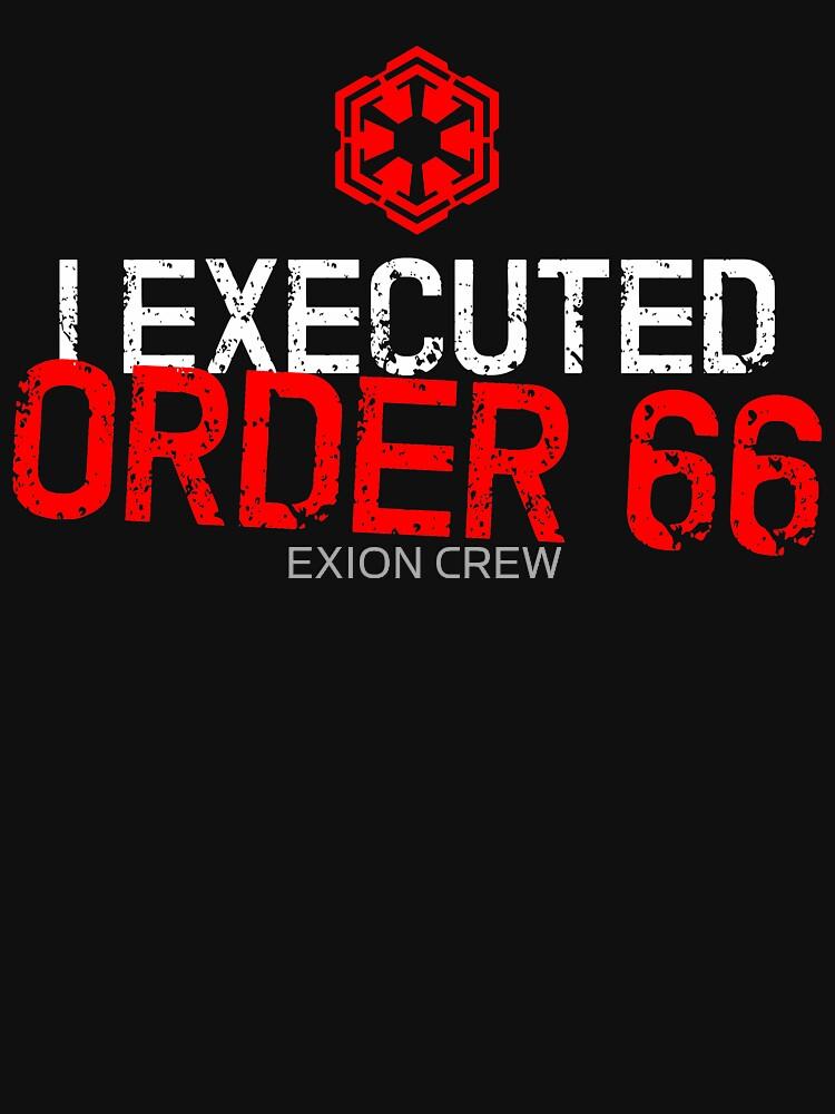 I Executed Order 66 | Unisex T-Shirt