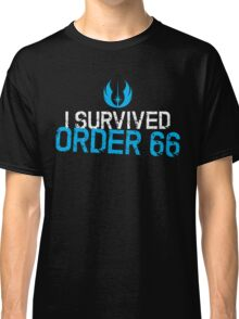 I Survived Order 66 Classic T-Shirt