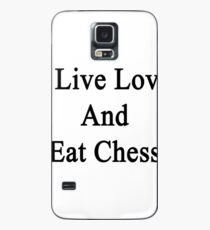 I Live Love And Eat Chess  Case/Skin for Samsung Galaxy