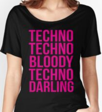 Absolutely Fabulous - Techno, Techno Women's Relaxed Fit T-Shirt