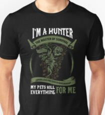 I'm A Hunter The Master Of Survival - Wow T-Shirt