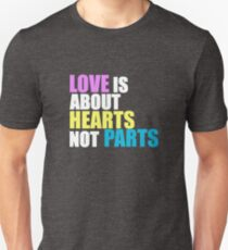 Love is about Hearts Not Parts, LGBT Pride Equality Swag & Gifts T-Shirt