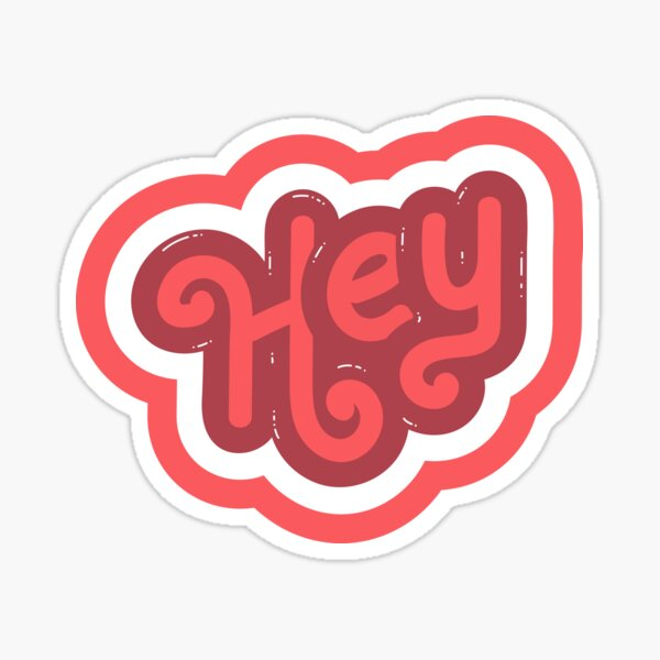 HEY Sticker