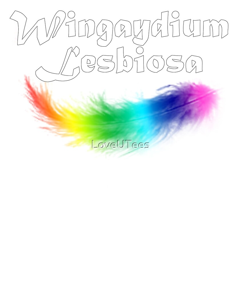 Wingaydium Lesbiosa, Lesbian Pride, Gay pride gifts, and pride month swag by LoveUTees