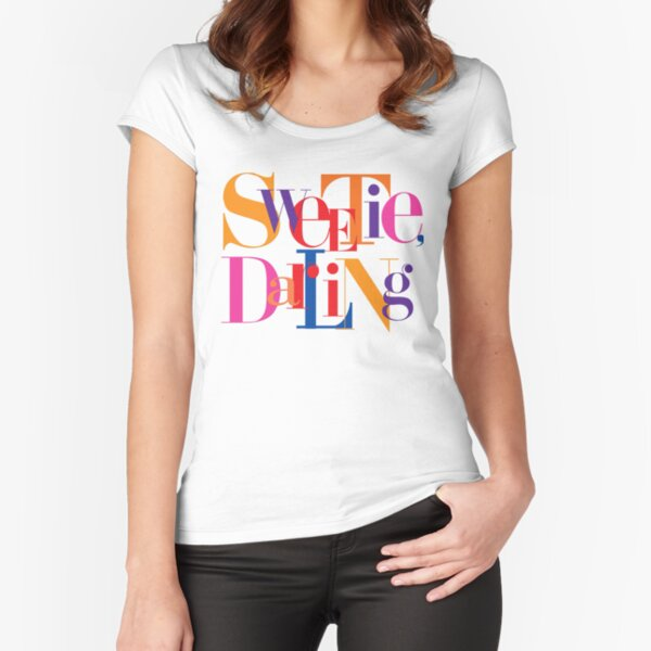 Absolutely Fabulous - Sweetie, Darling Fitted Scoop T-Shirt