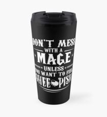 Warcraft - Don't Mess With A Mage Travel Mug