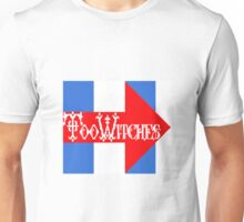 Too Witches (Hillary) Unisex T-Shirt