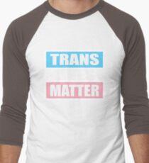 LGBT TransPride Shirts, Trans Lives Matter, Equality T-Shirts, gifts and pride swag Men's Baseball ¾ T-Shirt