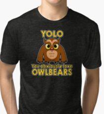 YOLO - You Obviously *LOVE* Owlbears Tri-blend T-Shirt
