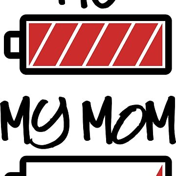 Me and my Mom - Battery full, Battery empty by Cheesybee