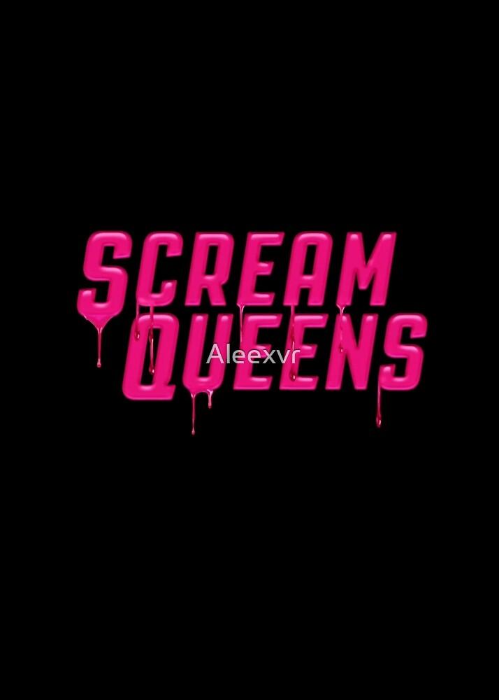 SCREAM QUEENS by Aleexvr