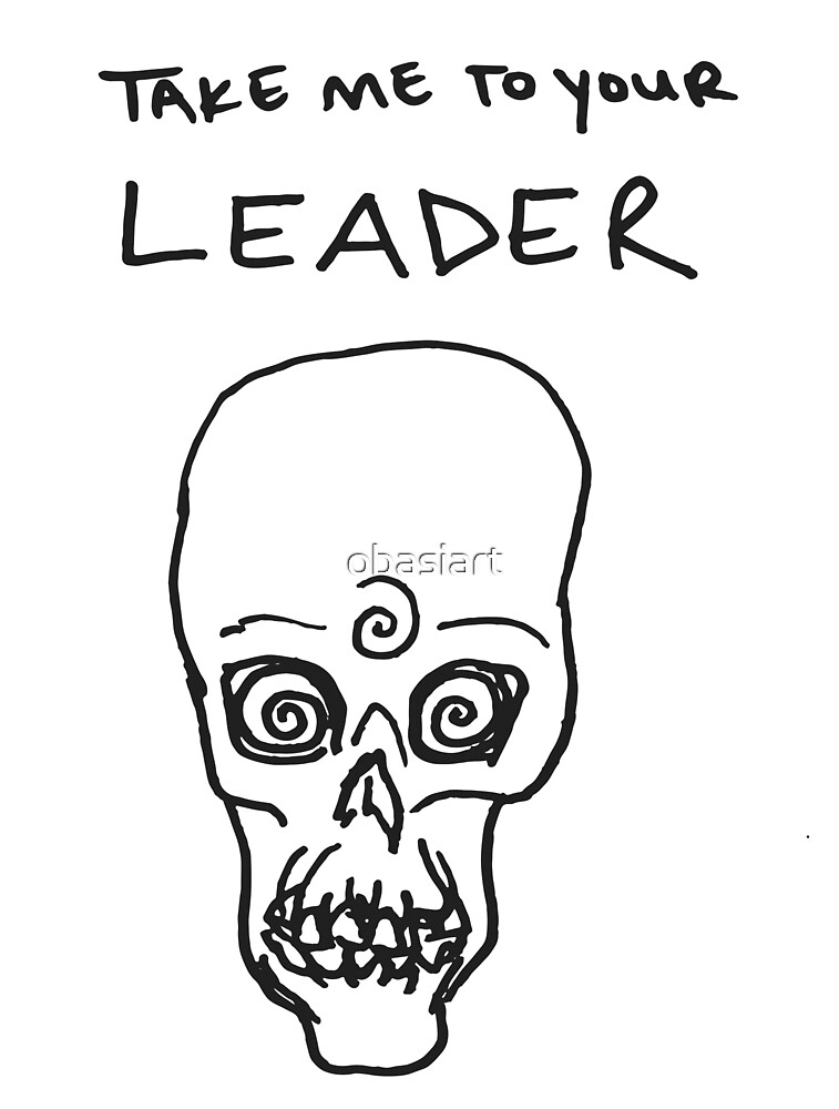 T A K E   M E  | to your leader by obasiart