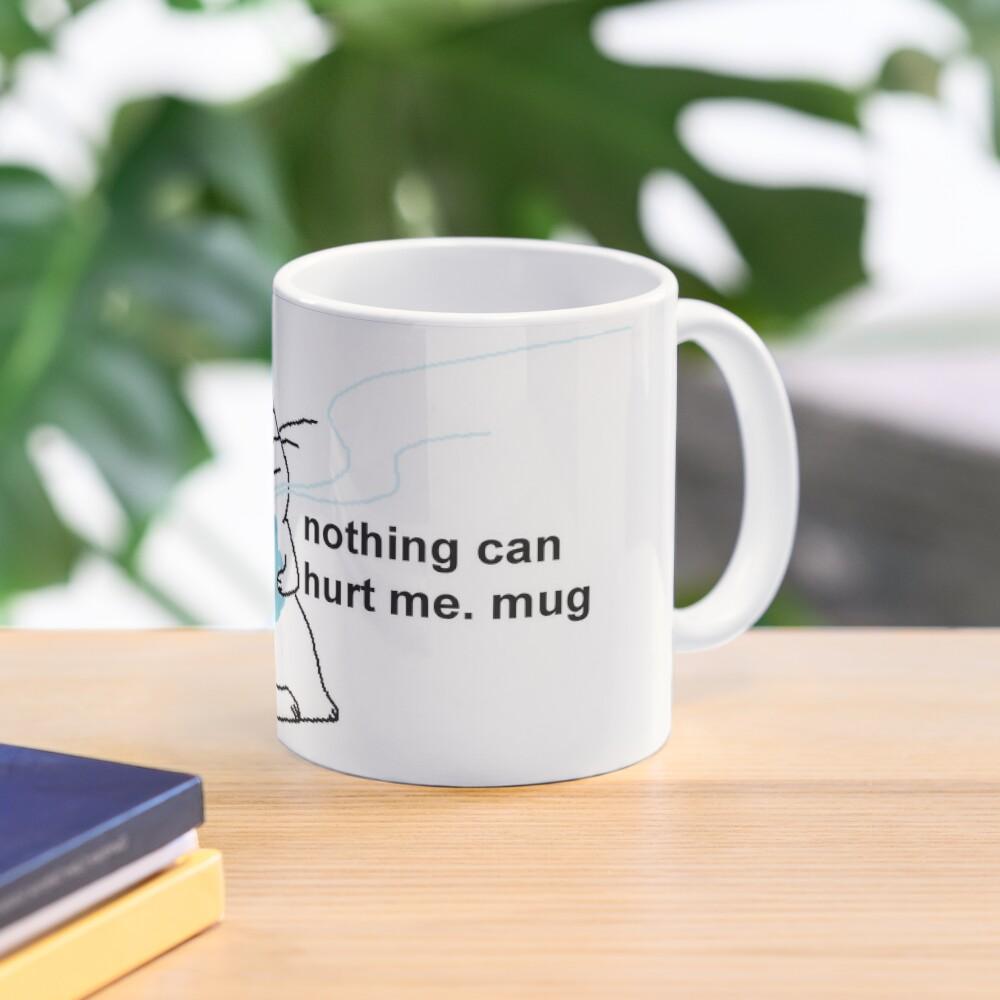 nothing can hurt me. mug Mug