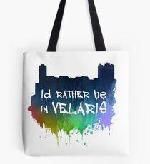 I'd Rather Be In Velaris Tote Bag