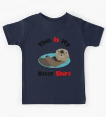 Funny This Is My Otter Shirt Kids Tee
