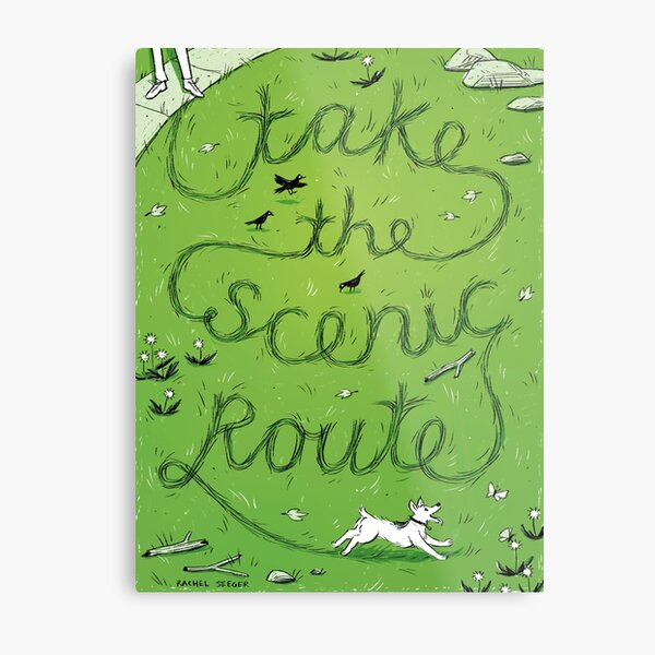 Take the Scenic Route Metal Print