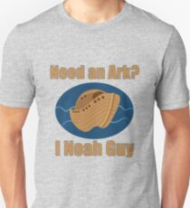 Need an Ark? I Noah Guy T-Shirt
