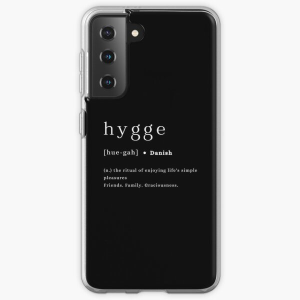 Hygge definition and pronunciation print typography poster black background Samsung Galaxy Soft Case