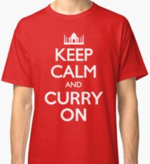 Keep Calm and Curry On T Shirt Classic T-Shirt