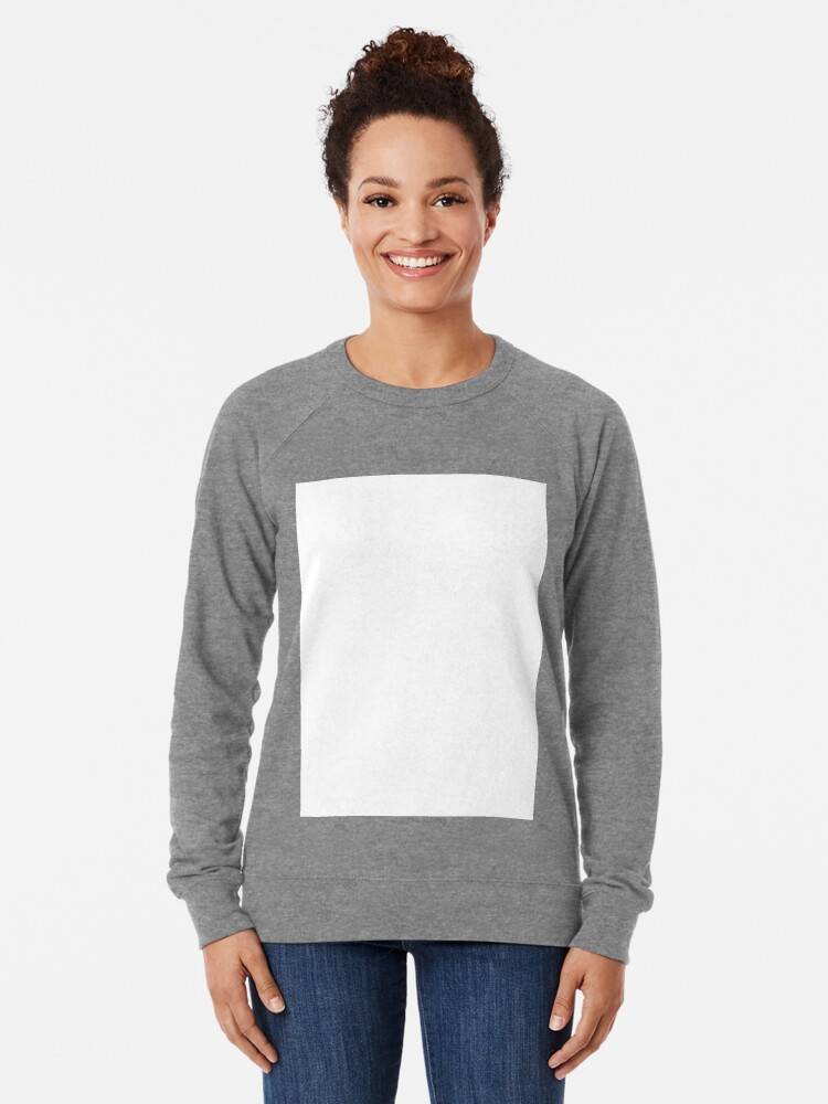Alternate view of PLAIN WHITE | VERY WHITE | NEUTRAL SHADE | WE HAVE OVER 40 SHADES AND HUES IN THE NEUTRAL PALETTE Lightweight Sweatshirt