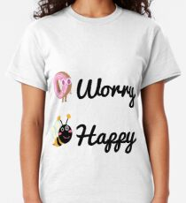 Don't worry, Bee happy!  Classic T-Shirt