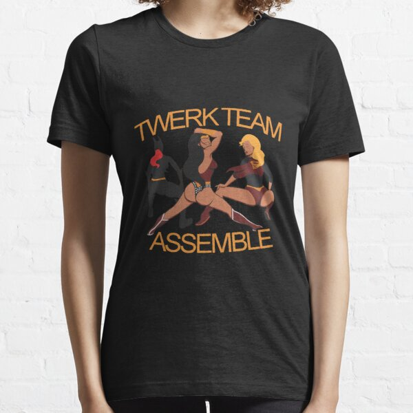 twerk team assemble merch Essential T-Shirt