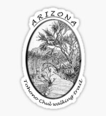 A Tohono Chul walking trail Sticker