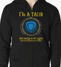 Warcraft - I'm A Tank The Shield Of My Allies And The Nightmare Of My Enemies Zipped Hoodie