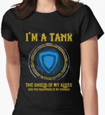 Warcraft - I'm A Tank The Shield Of My Allies And The Nightmare Of My Enemies Women's Fitted T-Shirt