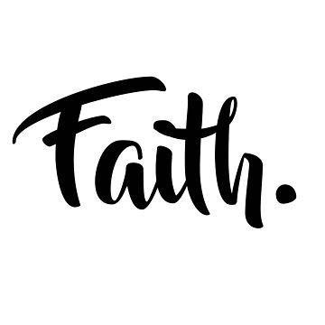 Faith. Tshirt (Black) by SovereignKing
