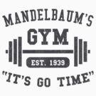 Mandelbaum's Gym by DetourShirts