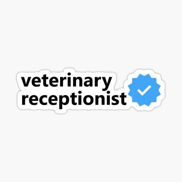 Veterinary Receptionist (Instagram verified) Sticker