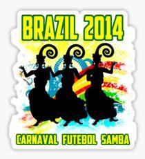 Brazil ...Brazil.. Sticker
