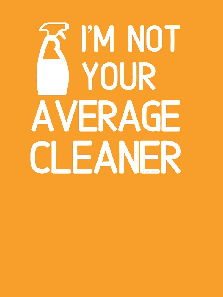 I'm Not Your Average Cleaner Housekeeper Spray Bottle Fun by SavvyCleaner
