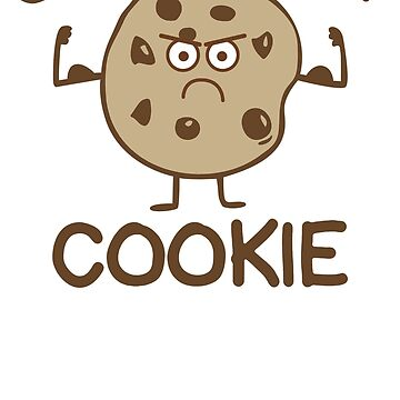 Tough Cookie by BurKhart
