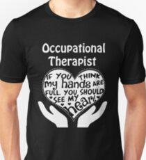 Therapist - Occupational Therapist Unisex T-Shirt