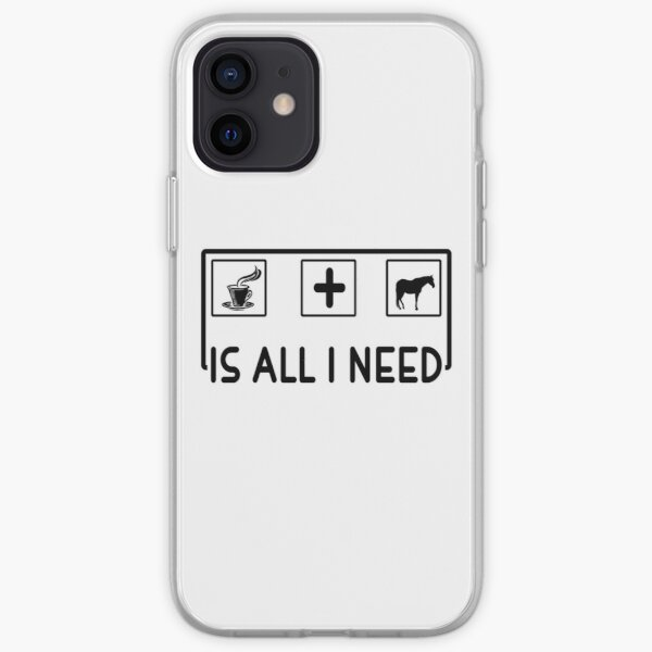 All i need is coffee and a horse iPhone Soft Case