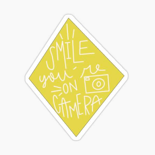 'smile you're on camera' Sticker