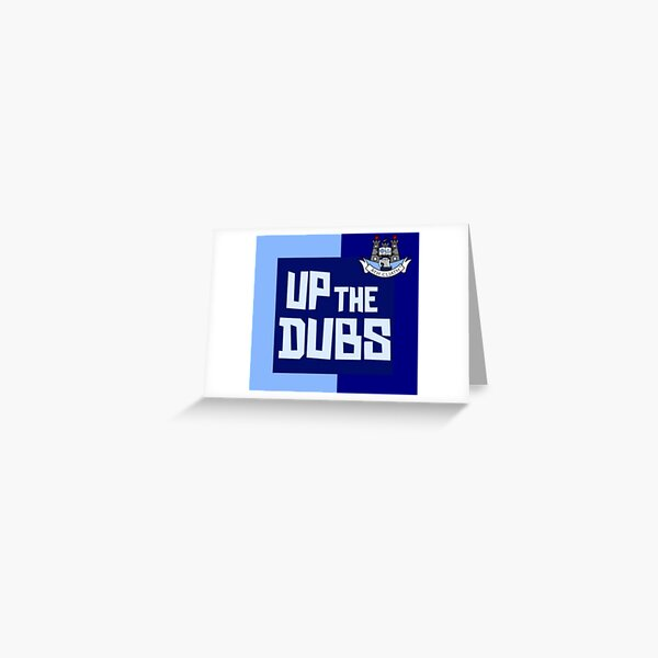 Up the dubs  Greeting Card