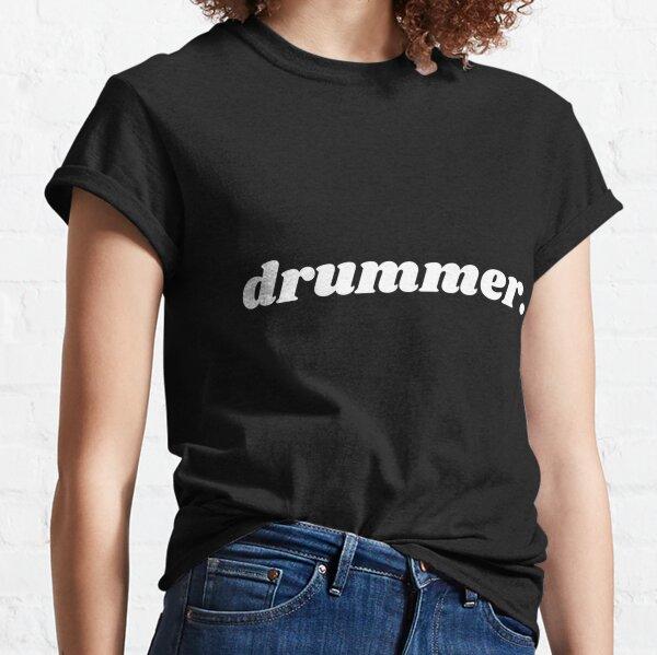 Drummer - text Classic T-Shirt