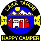 HAPPY CAMPER LAKE TAHOE NATIONAL PARK NEVADA CAMPING CAMP by MyHandmadeSigns