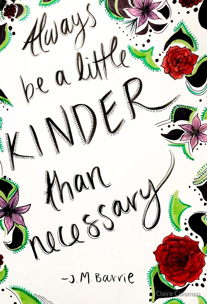 Kindness Quote by Claire Coleman