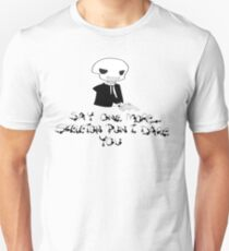 Say One More Skeleton Pun I Dare You T-Shirt