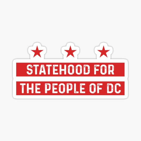 statehood for the people of Washington dc  Sticker