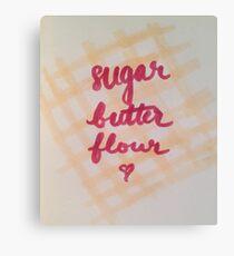 sugar, butter, flour Canvas Print