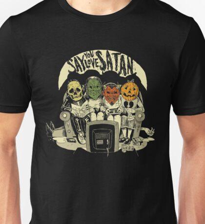 Say You Love Satan 80s Horror Podcast Logo Unisex T-Shirt